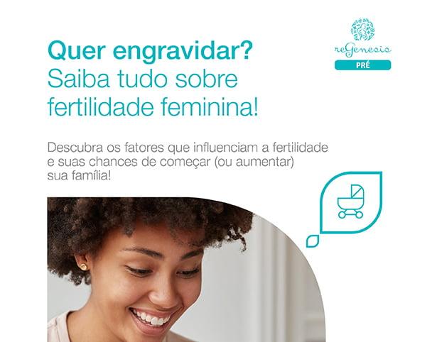 E-book: tudo sobre fertilidade feminina – Mulher e Gestação